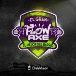 Gran Flow Axe: Los mejores talentos del barrio en tu pantalla